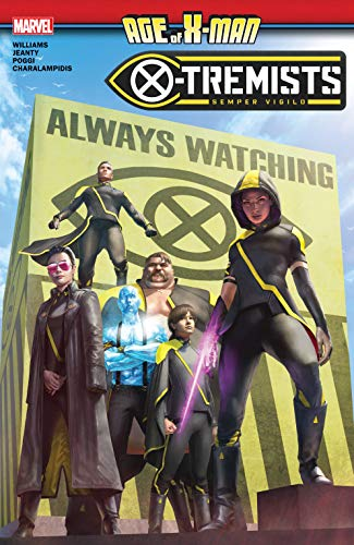 Age Of X-Man: X-Tremists (Age Of X-Man: X-Tremists (2019)) (English Edition)
