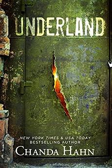 Underland by [Chanda Hahn]
