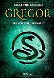 Gregor 2. Gregor und der Schlüssel zur Macht (Gregor im Unterland)