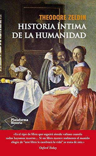 Historia íntima de la humanidad (Plataforma Historia) eBook ...