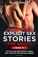 Forbidden Explicit Sex Stories For Adults (2 Books in 1): Hottest and Dirty Erotic Taboo Sexy Content for Men and Women