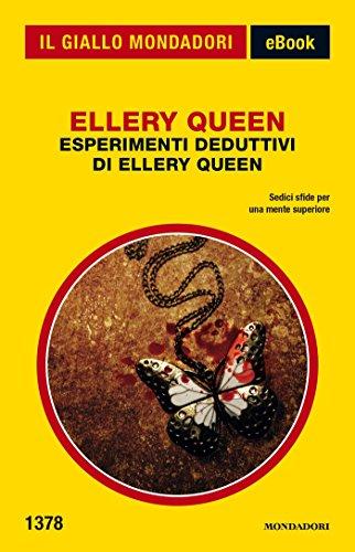 Esperimenti deduttivi di Ellery Queen (Il Giallo Mondadori)