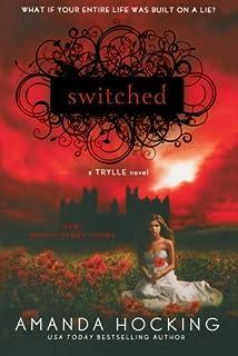 Switched (A Trylle Novel) by Amanda Hocking (2012-01-03)
