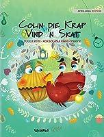 Colin die Krap Vind 'n Skat: Afrikaans Edition of Colin the Crab Finds a Treasure