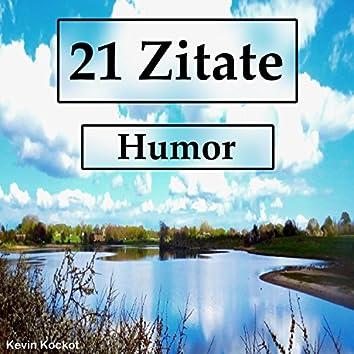 21 Zitate Humor