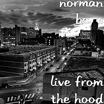 Live from the Hood