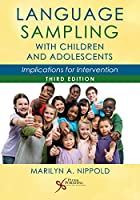 Language Sampling With Children and Adolescents: Implications for Intervention