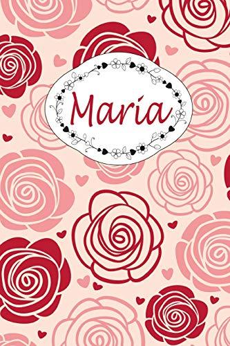 Maria: Personalisiertes Notizbuch / 150 Seiten / Punktraster / ca DIN A5 / Rosen-Design