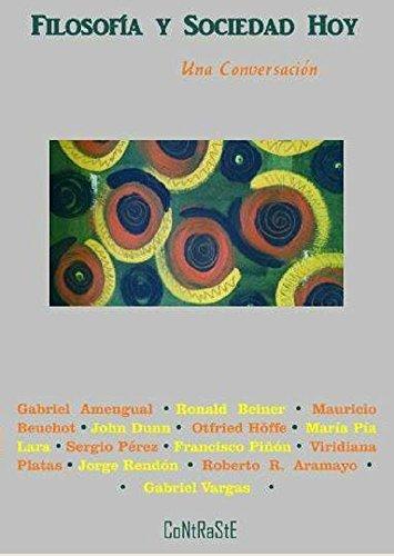 Filosofía y sociedad hoy: Una conversación (Humanidades nº 2) (Spanish Edition)