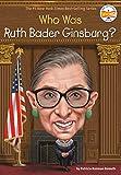 Who Was Ruth Bader Ginsburg? (Who Was?) (English Edition)