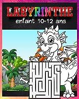 Labyrinthe Enfant 10-12 Ans: Livre de labyrinthes pour garçons et filles/ Livre d'activités de labyrinthe pour les enfants/idéal cadeau pour les enfants d'âge préscolaire et les écoliers🎁