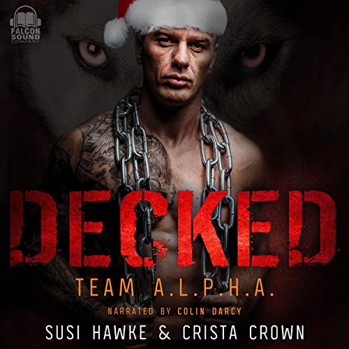 Decked Audiobook By Susi Hawke, Crista Crown cover art