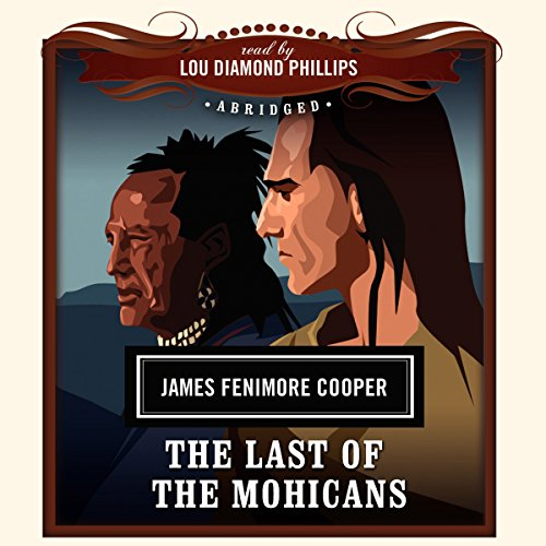 The Last of the Mohicans                   Written by:                                                                                                                                 James Fenimore Cooper,                                                                                        New Millennium Audio - producer                               Narrated by:                                                                                                                                 Lou Diamond Phillips                      Length: 2 hrs and 39 mins     Not rated yet     Overall 0.0