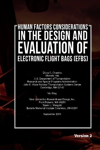 Human Factors Considerations in the Design and Evaluation of Electronic Flight Bags (EFBs)-Version 2