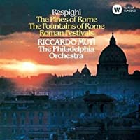 レスピーギ:ローマの松、ローマの噴水、ローマの祭り