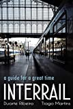 INTERRAIL: a guide for a great time (English Edition)
