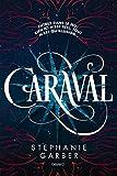 Caraval (Littérature 14 ans et +)