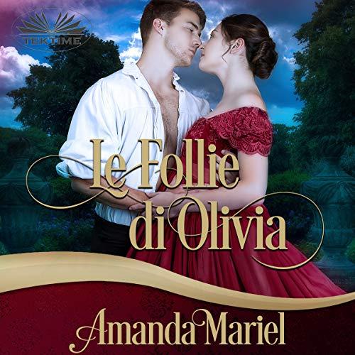 Le Follie di Olivia [Olivia's Follies] cover art