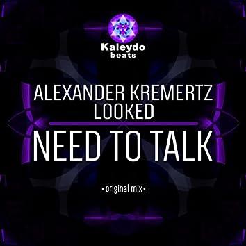 Need To Talk