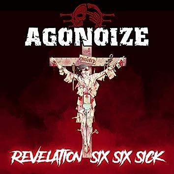 Revelation Six Six Sick (Bonus Track Version)