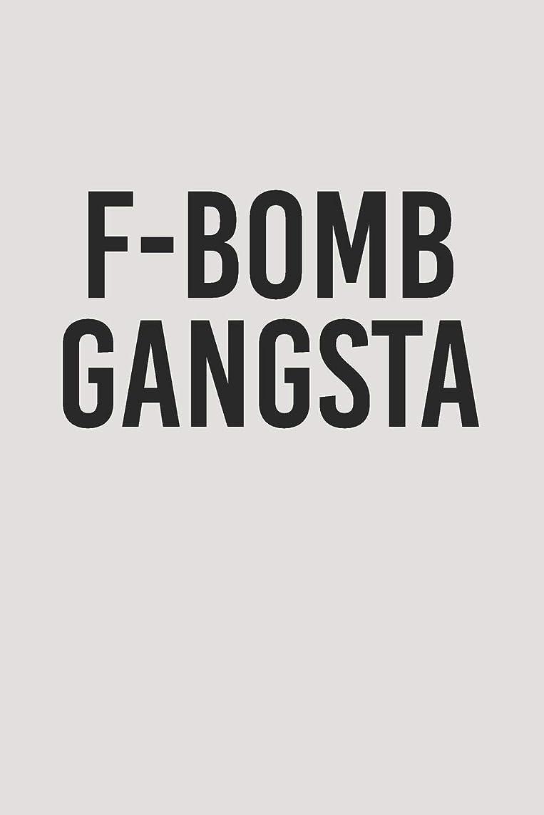 お祝い酔ったストレンジャーF-Bomb Gangsta: Blank Lined Journal Notebooks To Write In V1