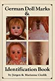German Doll Marks and Identification Book...