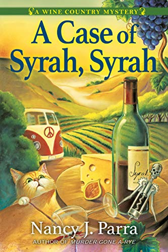 Image of A Case of Syrah, Syrah: A California Wine Country Mystery (A Winemaker Mystery)