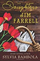The Daughters of Jim Farrell 0989970787 Book Cover