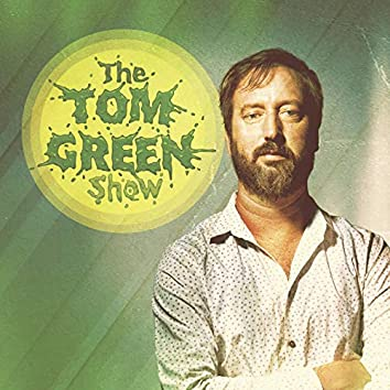 The Tom Green Show