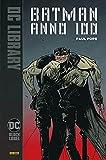 Anno 100. Batman