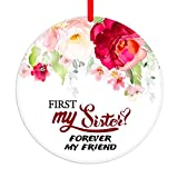 WaaHome 3'' First My Sister Forever My Friend Christmas Ornaments Christmas Tree Decorations Gifts for Sisters Friends Women