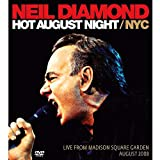 Neil Diamond Hot August Night / NYC DVD and CD Live from Madison Square Garden Aug 2008