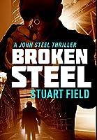 Broken Steel: Premium Large Print Hardcover Edition