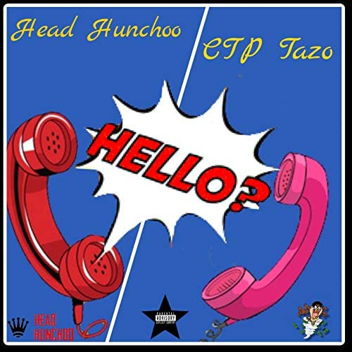 CTP Tazo & Head Hunchoo