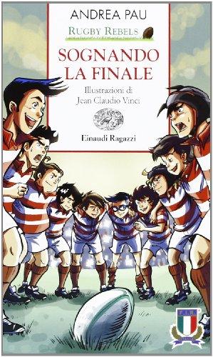 Rugby Rebels - Sognando la finale