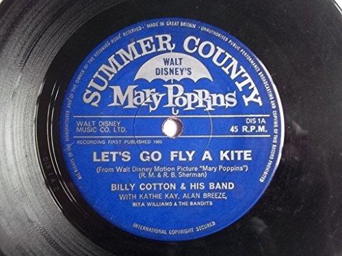 Let's Go Fly A Kite / Chim Chim Cheree