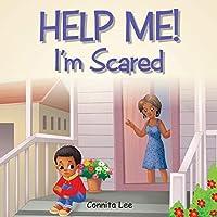 Help Me! I'm Scared