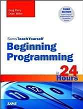 Beginning Programming in 24 Hours, Sams Teach Yourself: Begi Prog 24 Hr Sams ePub _3