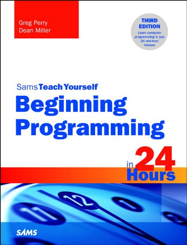 Beginning Programming in 24 Hours, Sams Teach Yourself: Begi Prog 24 Hr Sams ePub _3