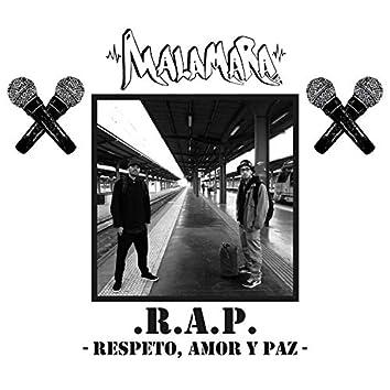 R.A.P. (Respeto, Amor y Paz)