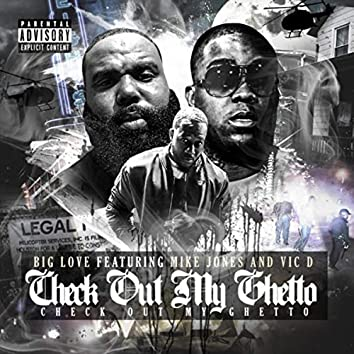 Check out My Ghetto (feat. Mike Jones & Vic D)
