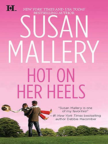 Hot on Her Heels (Lone Star Sisters, Book 5) (English Edition)