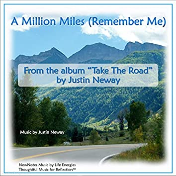 A Million Miles (Remember Me)