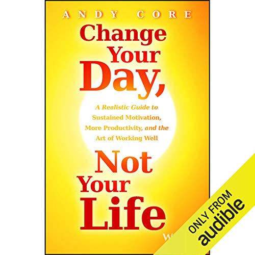 Change Your Day, Not Your Life cover art