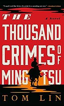 The Thousand Crimes of Ming Tsu by [Tom Lin]