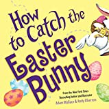 Image of How to Catch the Easter Bunny