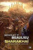 Sharakhaï, T1 - Les Douze Rois de Sharakhaï