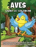 Aves Libro De Colorear: Libro De Colorear para Niños y Niñas a Partir de 4 Años