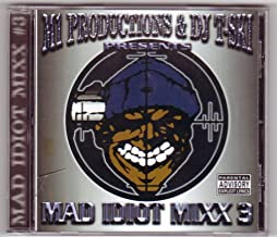 Mad Idiot Mixx 3 West Coast South Classics Mix