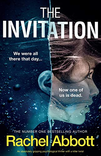 Compare Textbook Prices for The Invitation: An absolutely gripping psychological thriller with a killer twist  ISBN 9781838886684 by Abbott, Rachel